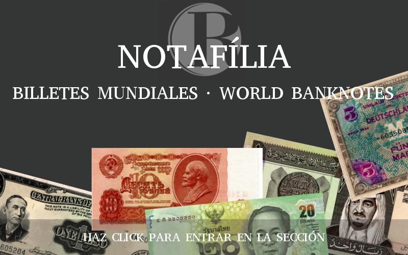 NOTAFILIA. BILLETES DEL MUNDO