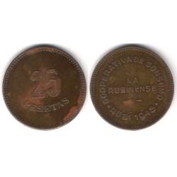 Cooperativa de Consumo. La Rubinense. 1945. 25 Pesetas (MBC-) Manchas de Óxido